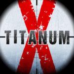 TitanumX Thriller